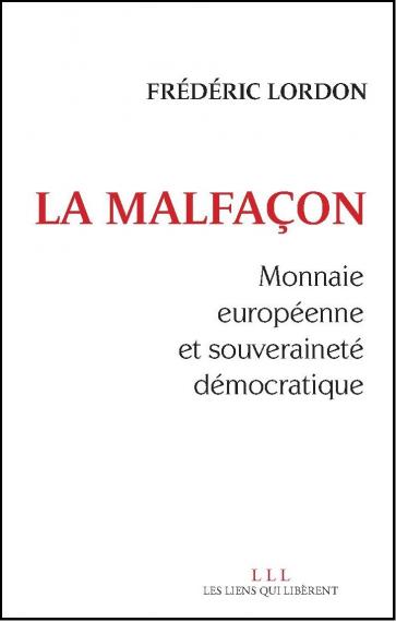 Passionnant! Frédéric LORDON commente et échange avec Bernard FRIOT: «Conquérir la souveraineté populaire, sur la valeur et sur la monnaie»