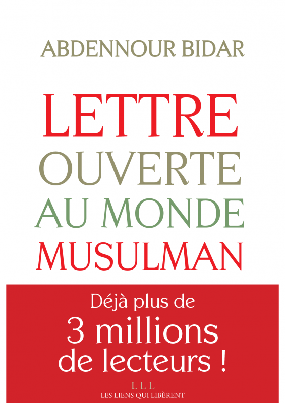 Abdennour Bidar - Lettre ouverte au monde musulman